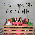 Get Organized with a Duck Tape DIY Craft Caddy & Giveaway